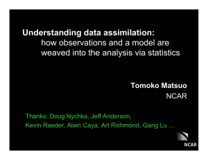 Understanding data assimilation: how observations and a model are Tomoko Matsuo