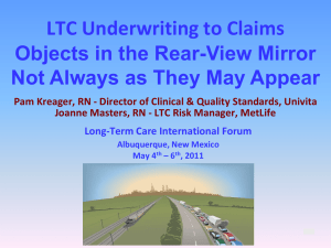 LTC Underwriting to Claims Objects in the Rear-View Mirror