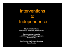 Interventions to Independence