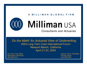 Do the Math! An Actuarial View of Underwriting Newport Beach, California