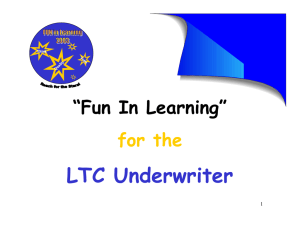 "LTC Underwriter ""Fun In Learning"" for the 1"