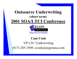Outsource Underwriting 2001 SOA/LTCI Conference A (short term)
