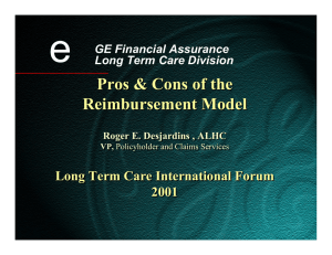 e Pros & Cons of the Reimbursement Model Long Term Care International Forum
