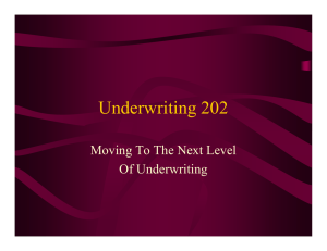 Underwriting 202 Moving To The Next Level Of Underwriting