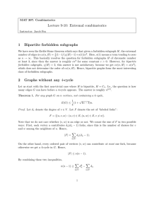 Lecture 9-10: Extremal combinatorics 1 Bipartite forbidden subgraphs 2