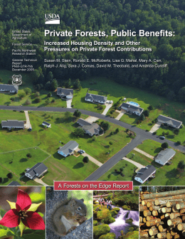 Private Forests, Public Benefits: Increased Housing Density and Other