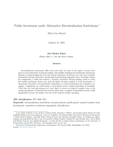 Public Investment under Alternative Decentralization Institutions * Ekim Cem Muyan January 31, 2016