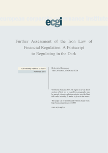 Further Assessment of the Iron Law of Financial Regulation: A Postscript