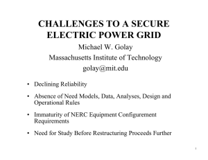 CHALLENGES TO A SECURE ELECTRIC POWER GRID Michael W. Golay