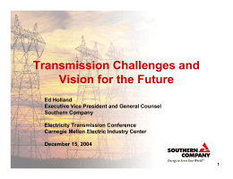 Transmission Challenges and Vision for the Future