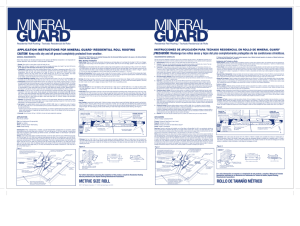 GUARD MINERAL Keep rolls dry and off ground completely protected from weather.