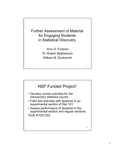 NSF Funded Project Further Assessment of Material for Engaging Students in Statistical Discovery