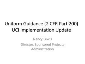 Uniform Guidance (2 CFR Part 200) UCI Implementation Update Nancy Lewis