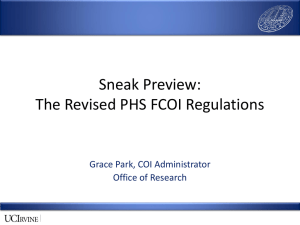 Sneak Preview: The Revised PHS FCOI Regulations Grace Park, COI Administrator