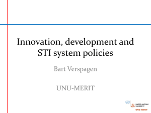 Innovation, development and STI system policies Bart Verspagen
