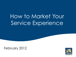How to Market Your Service Experience  February 2012