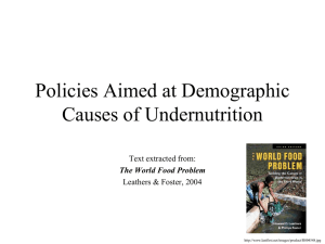 Policies Aimed at Demographic Causes of Undernutrition Text extracted from: