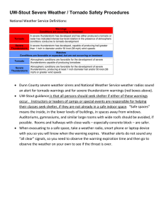 UW-Stout Severe Weather / Tornado Safety Procedures National Weather Service Definitions: