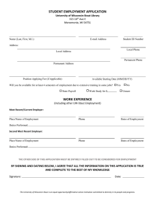 STUDENT EMPLOYMENT APPLICATION University of Wisconsin-Stout Library 315 10 Ave E