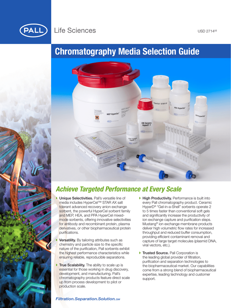 chromatography media selection guide achieve targeted performance chromatography media selection guide achieve targeted performance at every scale