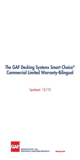 The GAF Decking Systems Smart Choice Commercial Limited Warranty-Bilingual Updated: 12/10 ®