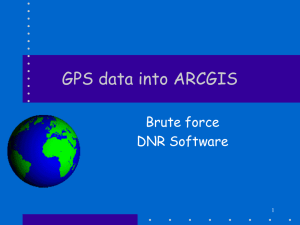 GPS data into ARCGIS Brute force DNR Software 1