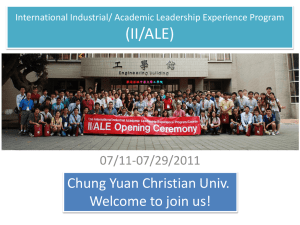 (II/ALE) Chung Yuan Christian Univ. Welcome to join us! 07/11-07/29/2011