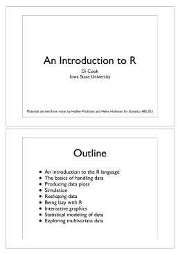 An Introduction to R Outline •