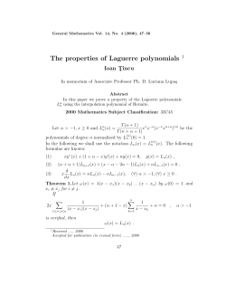The properties of Laguerre polynomials Ioan T ¸ incu 1