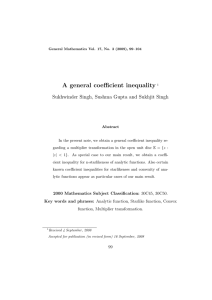 A general coefficient inequality Sukhwinder Singh, Sushma Gupta and Sukhjit Singh