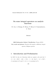 On some integral operators on analytic functions A. Totoi