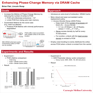 Enhancing Phase-Change Memory via DRAM Cache  Goals Approach
