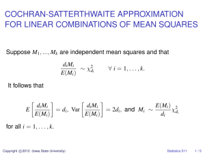COCHRAN-SATTERTHWAITE APPROXIMATION FOR LINEAR COMBINATIONS OF MEAN SQUARES