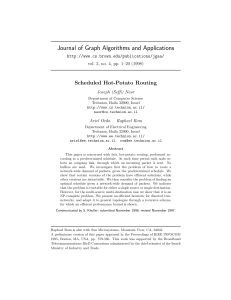 Journal of Graph Algorithms and Applications Scheduled Hot-Potato Routing