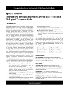 Special Issue on Interactions between Electromagnetic (EM) Fields and