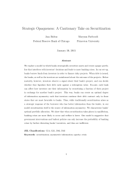 Strategic Opaqueness: A Cautionary Take on Securitization Ana Babus Maryam Farboodi