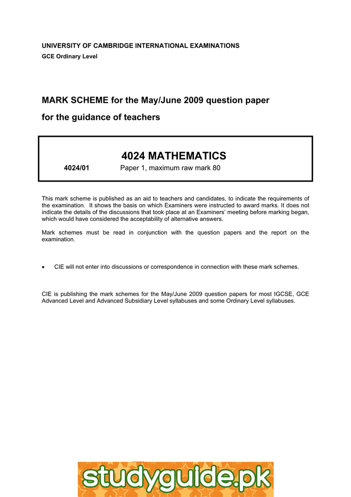 4024 MATHEMATICS MARK SCHEME for the May/June 2009 question paper