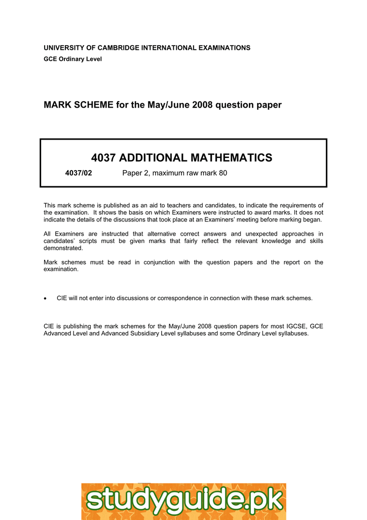 4037 ADDITIONAL MATHEMATICS MARK SCHEME for the May/June 2008 question paper