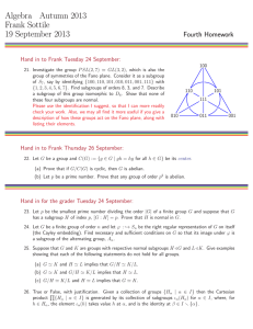 Algebra Autumn 2013 Frank Sottile 19 September 2013 Fourth Homework