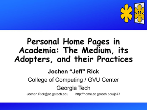 Personal Home Pages in Academia: The Medium, its Adopters, and their Practices