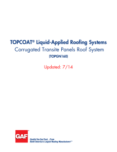 TOPCOAT Liquid-Applied Roofing Systems Corrugated Transite Panels Roof System Updated: 7/14