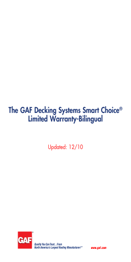 The GAF Decking Systems Smart Choice Limited Warranty-Bilingual Updated: 12/10 ®