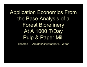 Application Economics From the Base Analysis of a Forest Biorefinery