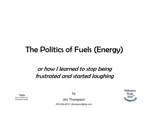 The Politics of Fuels (Energy) frustrated and started laughing by