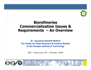 Biorefineries Commercialization Issues & Requirements – An Overview