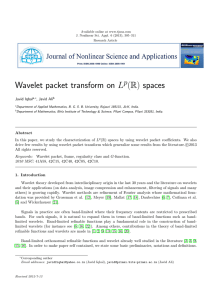 Wavelet packet transform on L (R) spaces p Javid Iqbal