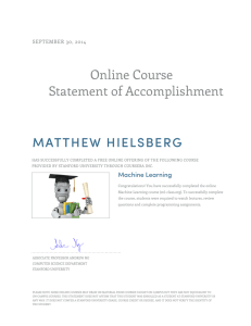 Online Course Statement of Accomplishment MATTHEW HIELSBERG SEPTEMBER 30, 2014
