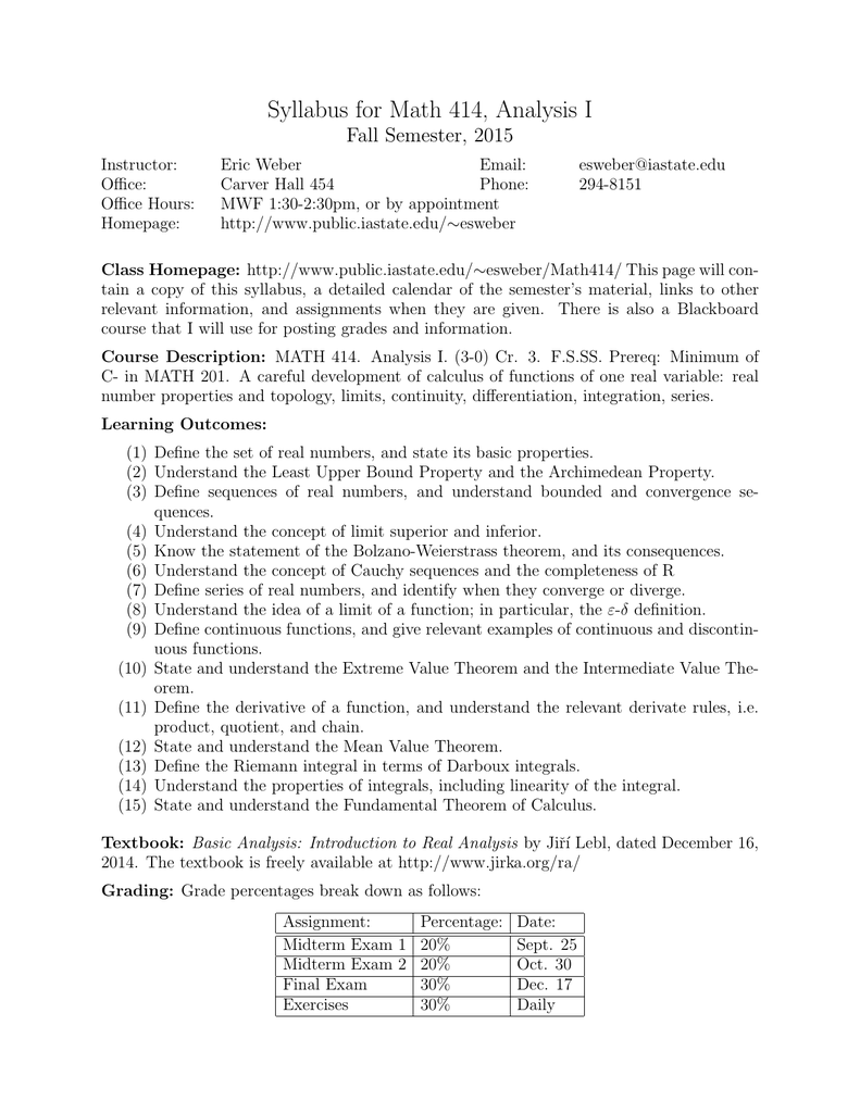 Syllabus for Math 414, Analysis I Fall Semester, 2015