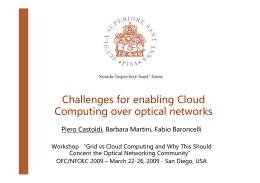 Challenges for enabling Cloud Computing over optical networks
