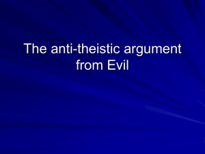 The anti-theistic argument from Evil